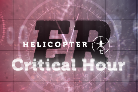 Critical Hour – new Helicopter ER programme lands on Really